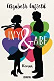 Ivy und Abe: Roman (German Edition)