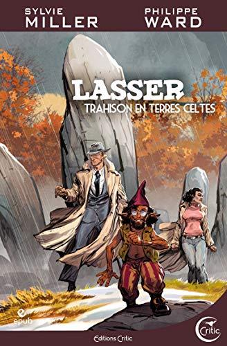 Trahisons en terres celtes: Lasser, tome 5 (Fantasy)