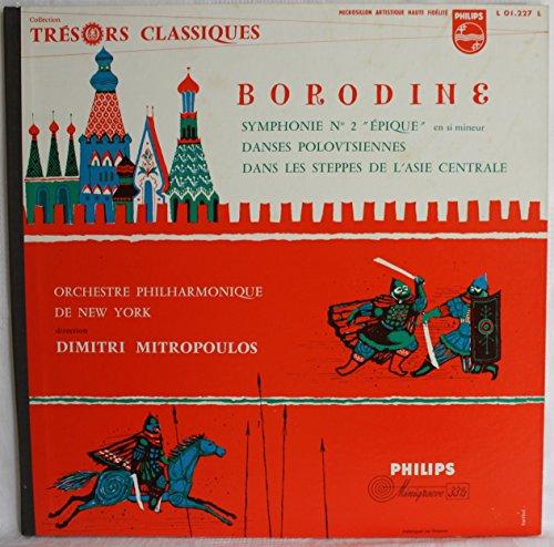 Philips - L 01.227 L: Borodine Symphonie No 2 Danses Polovtsiennes Dans Les Steppes De L'Asie Centrale: Dimitri Mitropoulos: Orchestre Philharmonique de New York: Vinyl LP