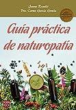 Guía Práctica De Naturopatía (Masters)