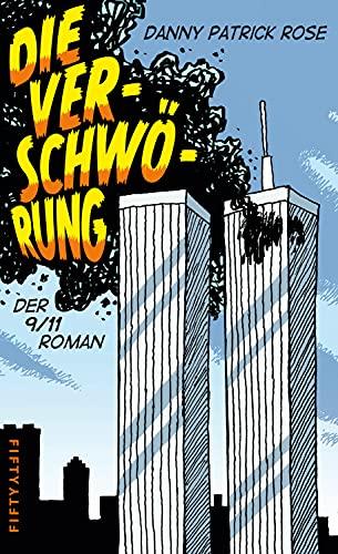 Die Verschwörung: Der 9/11-Roman