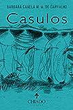 Casulos (Portuguese Edition)