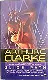 Clarke Arthur C. : Glidepath (Signet)...