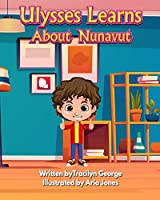 Ulysses Learns about Nunavut