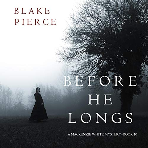 Before He Longs audiobook cover art