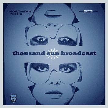 Thousand Sun Broadcast