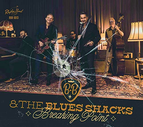 Breaking Point / B.B. & The Blues Shacks