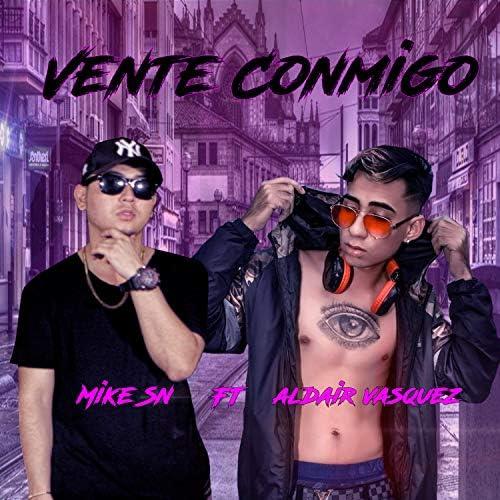 Mike Sn feat. Aldair Vasquez
