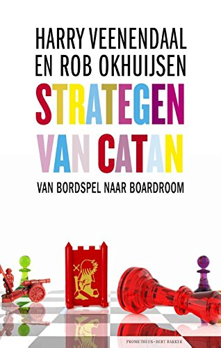 Strategen van Catan: van bordspel van boardroom