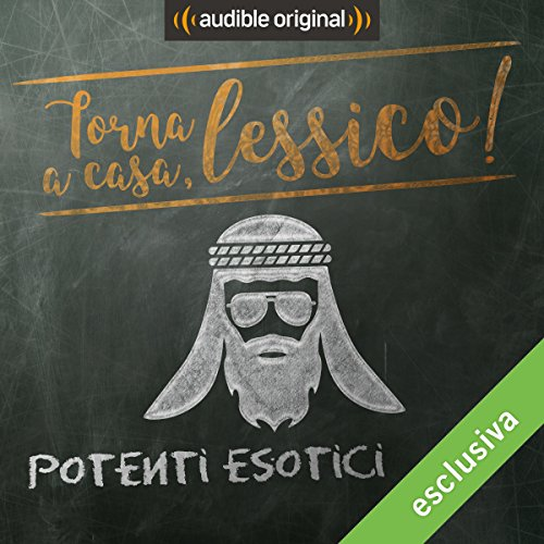 Potenti esotici audiobook cover art