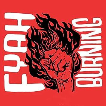 Fyah burning