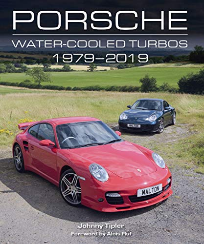 Porsche Water-Cooled Turbos 1979-2019 (English Edition)