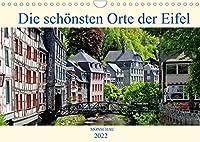 Die schoensten Orte der Eifel - Monschau (Wandkalender 2022 DIN A4 quer): Monschau zaehlt zu den schoensten Staedtchen der Nordeifel (Monatskalender, 14 Seiten )