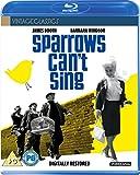 Sparrows Can'T Sing [Edizione: Regno Unito] [Reino Unido] [Blu-ray]