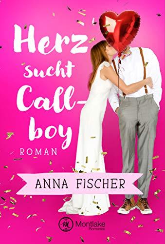 Herz sucht Callboy (Herz …)