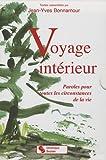 Voyage intérieur coffret en 2 volumes - Paroles pour toutes les circonstances de la vie