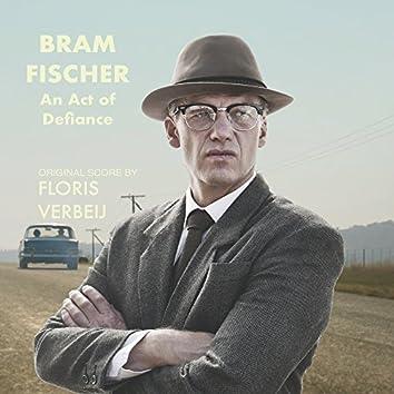 An Act of Defiance (Bram Fischer) [Original Score]