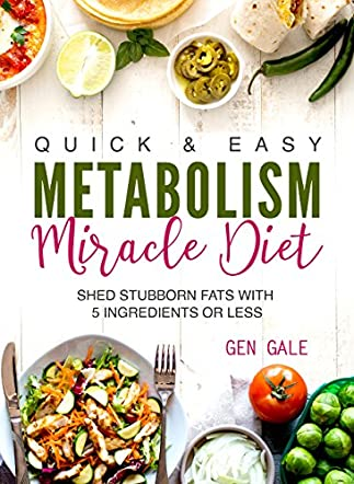 Quick & Easy Metabolism Miracle Diet