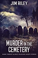 Murder in the Cemetery: Large Print Edition