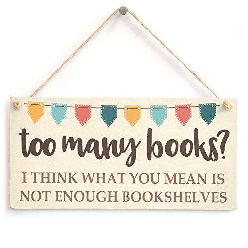 Too Many Books? I Think What You Mean is not Enough Bookshelves - Funny...