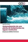 Automatización de una planta de tratamientos de aguas residuales...