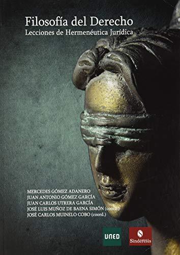 FILOSOFÍA DEL DERECHO: LECCIONES DE HERMENÉUTICA JURÍDICA
