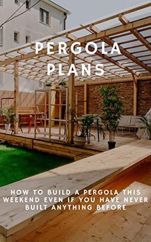 Pergola Plans (English Edition)