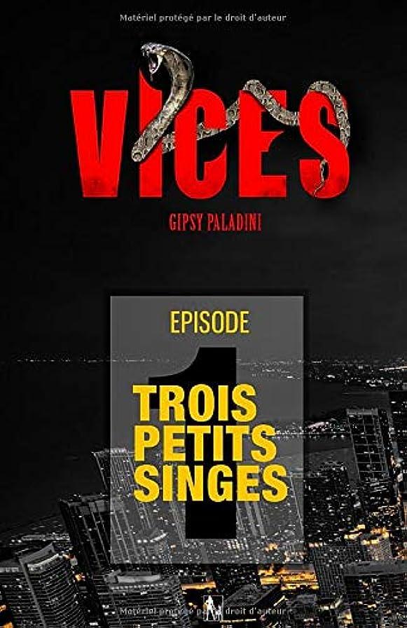 怠寛大さ反動Vices: Episode 01