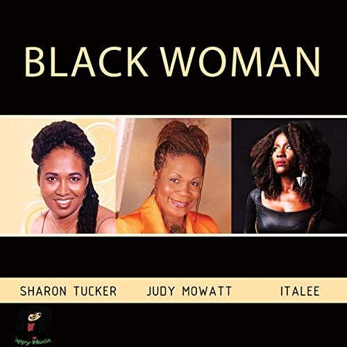 Sharon Tucker, Judy Mowatt & Italee