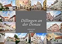 Dillingen an der Donau Impressionen (Wandkalender 2022 DIN A2 quer): Wunderschoene Aufnahmen der Stadt Dillingen an der Donau (Monatskalender, 14 Seiten )