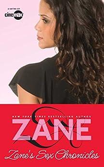 Sex Chronicles by [Zane]