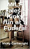 MILF Tales - Kinky fun at a Funeral (English Edition)