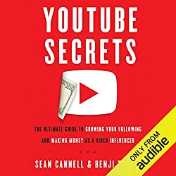 Gift YouTube Secrets: The Ultimate Guide to Growing Your Following and Making Money as a Video Influencer