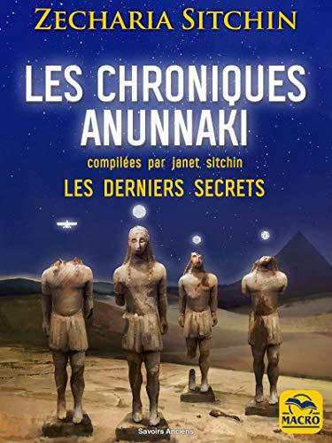 Anunnaki hronikas: pēdējie noslēpumi (sast. Janet Sitchin)