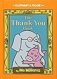 The Thank You Book: 25 (Elephant & Piggie)