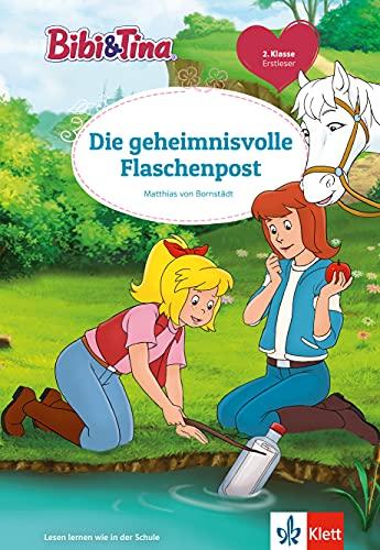 Bibi & Tina: Die geheimnisvolle Flaschenpost: Erstleser 2. Klasse, ab 7 Jahren (Lesen lernen mit Bibi und Tina)