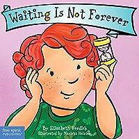 Waiting Is Not Forever (Best Behavior)