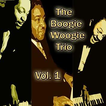 The Boogie Woogie Trio, Vol. 1