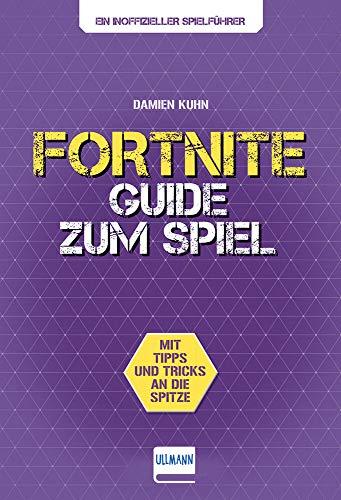 Fortnite Guide: Der inoffizielle Guide zum Spiel