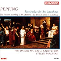 St.Matthews Passion by Pepping (2000-05-23)
