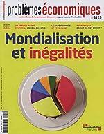 Mondialisation et inégalités - Problèmes économiques, n° 3129 de La Documentation française