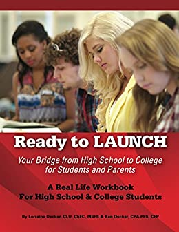 Ready to Launch: Your Bridge from High School to College for Students and Parents by [Lorraine Decker, Ken Decker]