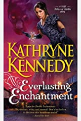 Everlasting Enchantment (The Relics of Merlin Book 4) Kindle Edition