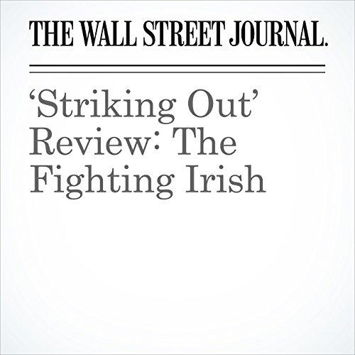 'Striking Out' Review: The Fighting Irish copertina
