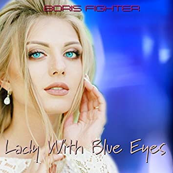 Lady with Blue Eyes