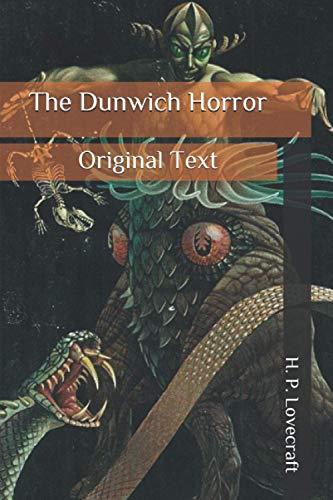 The Dunwich Horror: Original Text