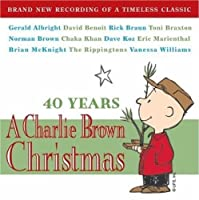 40 Years: A Charlie Brown Christmas by 40 Years: a Charlie Brown Christmas