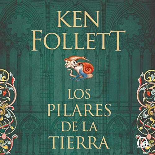 Couverture de Los pilares de la Tierra [The Pillars of the Earth]