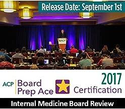 ACP Internal Medicine Board Review 2017 | Board Prep Ace Certification