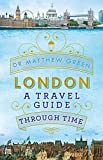 London: A Travel Guide Through Time